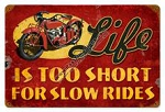 Life Is Too Short Vintage Metal Sign