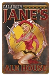 Calamity Jane's Ale House Vintage Metal Sign