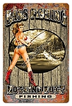Nothing Butt Fishing Vintage Metal Sign