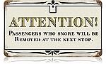 Passengers Snore Vintage Metal Sign
