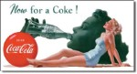 Now For A Coke Tin Sign