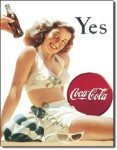 Coca Cola Yes Tin Sign