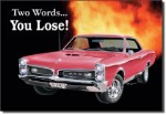 GTO You Lose Tin Sign
