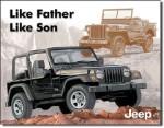 Jeep Like Father Like Son Tin Sign