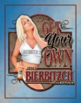 Bierbitzch Get Your Own Tin Sign