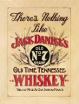 Jack Daniel's Nothing Like Tin Sign