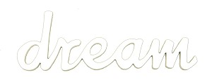 DREAM Word Decor