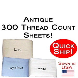 Quick Ship! Luxury Antique Size Sheet Sets 300 Thread Count