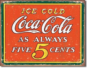 COKE - Always 5 Cents Tin Sign