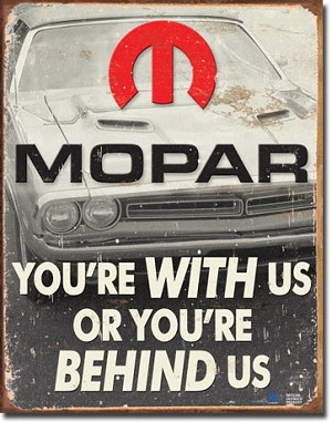 MOPAR - You're Behind Us Tin Sign