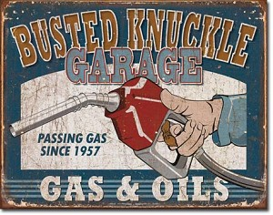 Busted Knuckle Gas & Oils Tin Sign