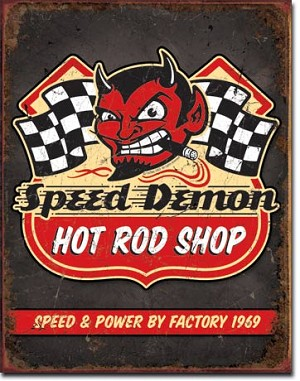 Speed Demon Hot Rods Tin Sign
