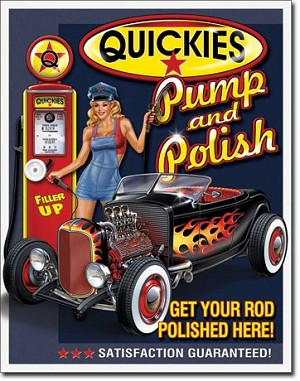 Quickies Pump & Polish Tin Sign