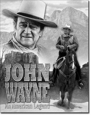 John Wayne American Legend Tin Sign