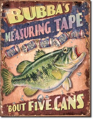 Bubba's Measuring Tape Tin Sign