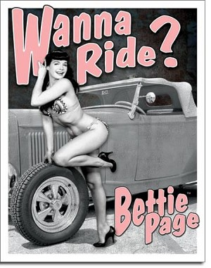 Bettie Page - Wanna Ride Tin Sign