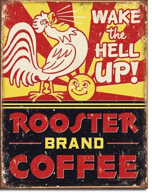 Rooster Brand Coffee Tin Sign