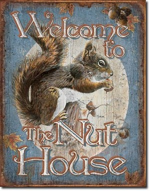 Nut House - Welcome Tin Sign
