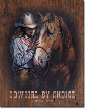Cowgirl by Choice Tin Sign