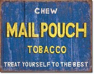 Mailpouch Tobacco Tin Sign