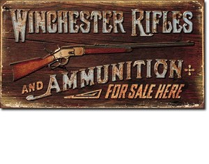 Winchester - Rifles & Ammo Tin Sign