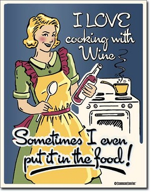 Cooking with Wine Tin Sign