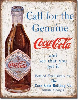 COKE - Call for the Geniune Tin Sign
