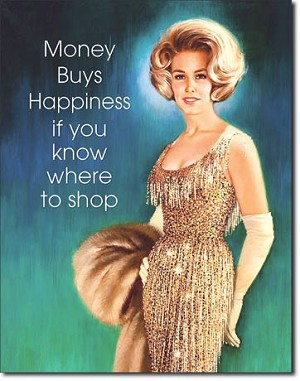 Money Buys Happiness Tin Sign