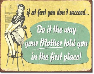If At First - Mom Tin Sign
