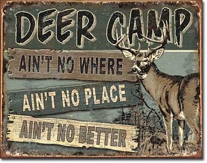 JQ - Deer Camp Tin Sign