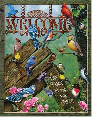 Welcome - Place for the Birds Tin Sign