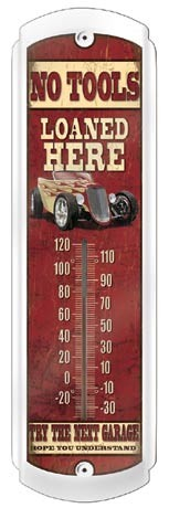 No Tools Loaned Thermometer