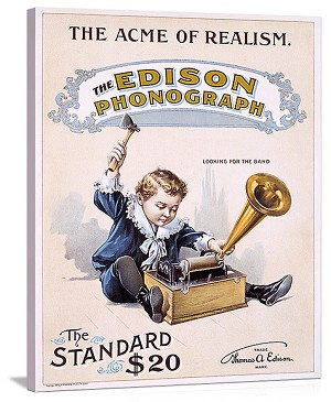 The Edison Phonograph The Acme of Realism Vintage Printed On Canvas