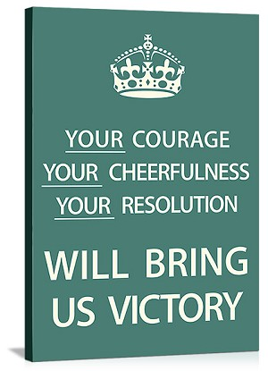 Your Courage Will Bring Us Victory Vintage Printed On Canvas