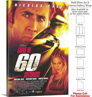 "Gone in 60 Seconds Famous Movie Theater 2000 Art Canvas Wrap 20"" x 30"""