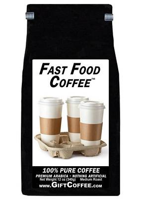 Fast Food Gift Coffee,  12 Ounce Bag of Gourmet Coffee