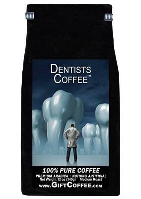 Dentists Gift Coffee, 12 Ounce Bag of Gourmet Coffee
