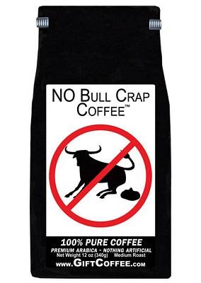 No Bull Crap Gift Coffee, 12 Ounce Bag of Gourmet Coffee