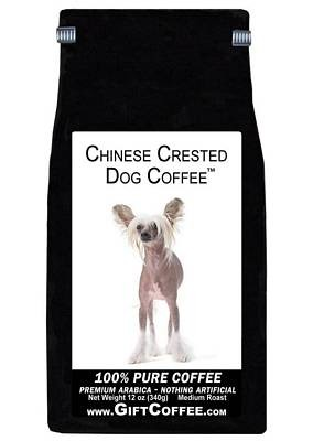 Chinese Crested Dog Gift Coffee, 12 Ounce Bag of Gourmet Coffee