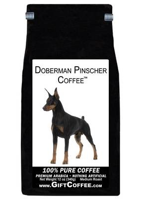 Doberman Pinscher Gift Coffee, 12 Ounce Bag of Gourmet Coffee