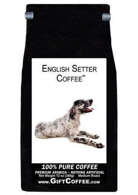 English Setter Gift Coffee, 12 Ounce Bag of Gourmet Coffee