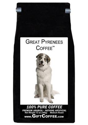 Great Pyrenees Gift Coffee, 12 Ounce Bag of Gourmet Coffee