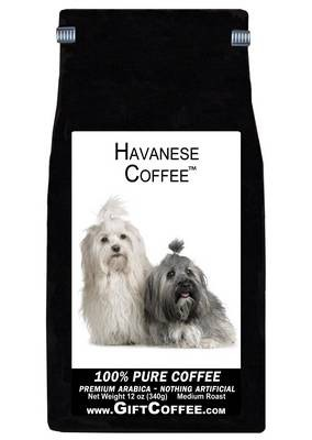Havanese Gift Coffee, 12 Ounce Bag of Gourmet Coffee
