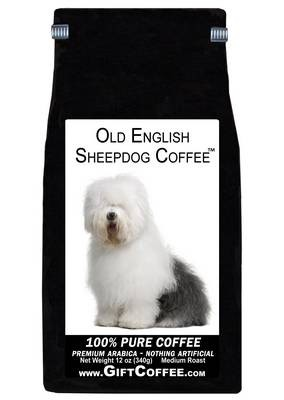 Old English Sheepdog Gift Coffee, 12 Ounce Bag of Gourmet Coffee