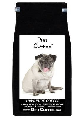 Pug Gift Coffee, 12 Ounce Bag of Gourmet Coffee