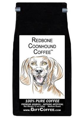 Redbone Coonhound Gift Coffee, 12 Ounce Bag of Gourmet Coffee