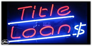 Title Loans Neon Business Sign