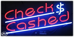 Checks Cashed Neon Business Sign