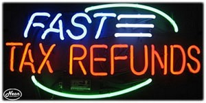 Fast Tax Refunds Neon Business Sign