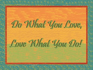 Do What You Love And Love What You Do Tin Sign
